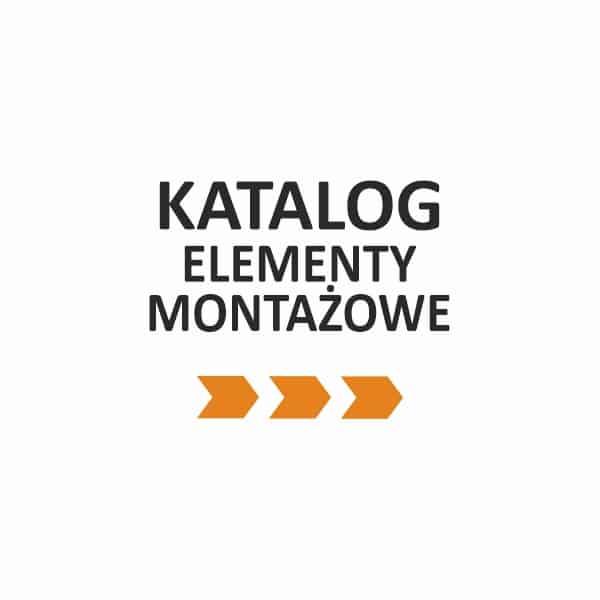 ELEMENTY MONTAŻOWE_KATALOG